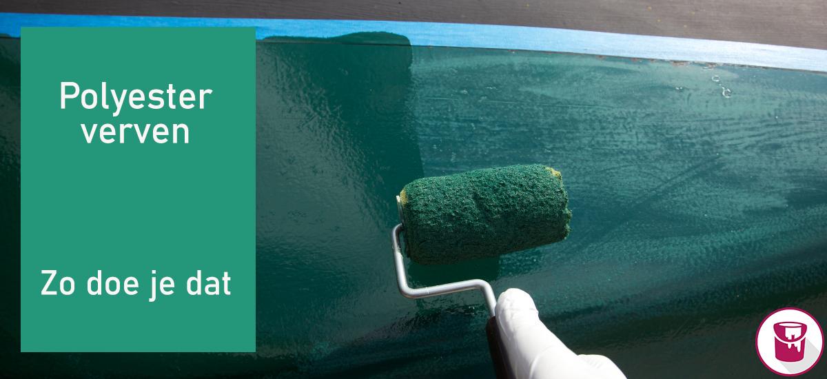 Alles wat je moet weten over polyester verven