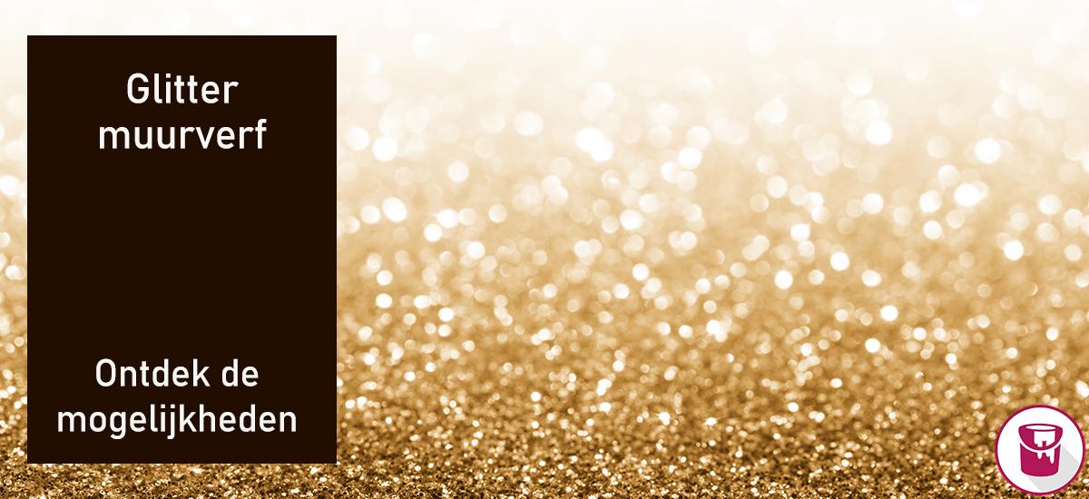 Glitter muurverf bestellen? Bekijk ons online aanbod